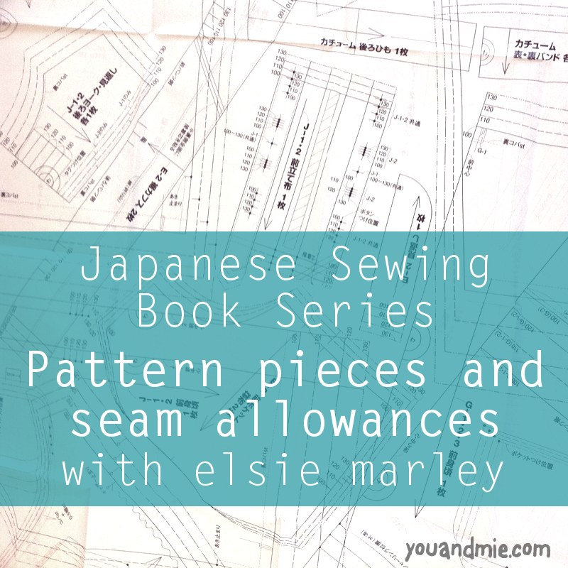 Japanese Sewing Book Series with elsie marley | you and mie