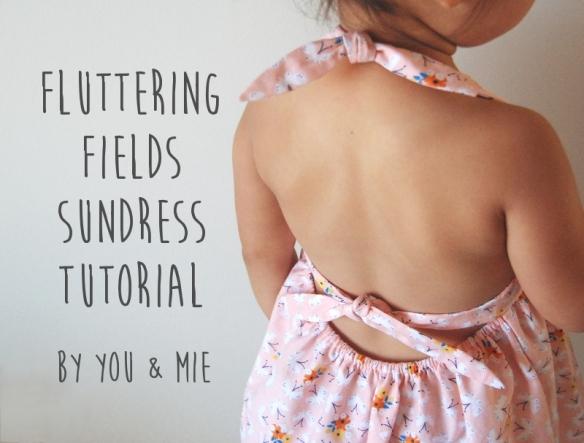 Fluttering Fields Sundress Tutorial // you & mie